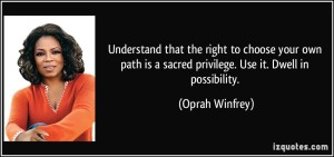 path 2 oprah quote